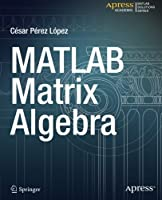 MATLAB Matrix Algebra Front Cover