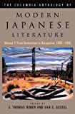 The Columbia Anthology of Modern Japanese Literature: From Restoration to Occupation, 1868-1945 (Modern Asian Literature Series) (vol. 1) (0231118600) by Rimer, J. Thomas