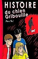 Histoire du chien Gribouille