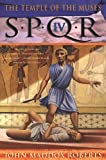 img - for SPQR IV: The Temple of the Muses (The SPQR Roman Mysteries) book / textbook / text book