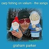 Carp Fishing On Valium - the Songs