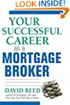 Your Successful Career as a Mortgage...