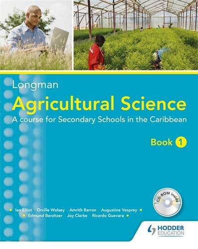 A Longman Agricultural Science: Agricultural Science Book 1: A Course for Secondary Schools in the Caribbean (Orville Pearson compare prices)