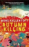 Autumn Killing: A Thriller (The Malin Fors Thrillers)
