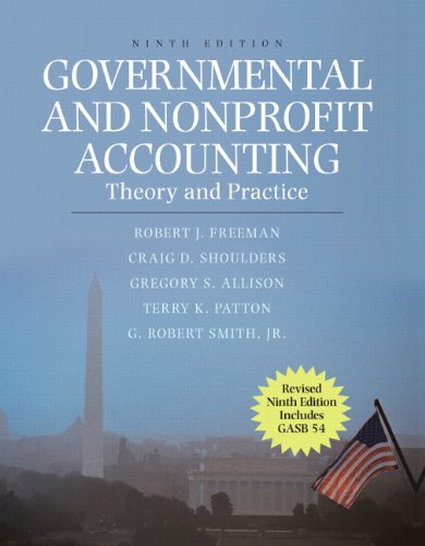 Governmental and Nonprofit Accounting: Theory and...