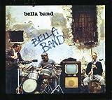 Bella Band by Bella Band (2006-05-03)