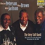 echange, troc Oscar Peterson, Ray Brown, Milt Jackson - Oscar Ray & Milt: Very Tall Band