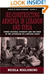 Reconstructing Armenia In Lebano