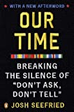 """Our Time: Breaking the Silence of """"Don't Ask, Don't Tell"""""""