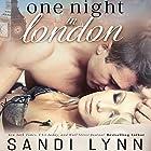 One Night in London Audiobook by Sandi Lynn Narrated by Brian Pallino, Emma Woodbine