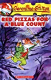 Red Pizzas for a Blue Count (0439559693) by Stilton Geronimo/ Gingermouse Merenguita (ILT)/ Bonanni Marina (ILT)