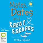 Mates, Dates and Great Escapes | Cathy Hopkins