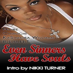 Even Sinners Have Souls Audiobook