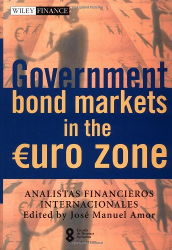 Government Bond Markets in the Euro Zone (The Wiley Finance Series)