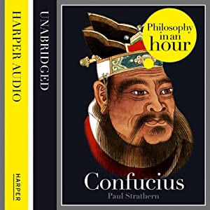 Confucius: Philosophy in an Hour | [Paul Strathern]