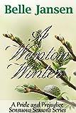 A Wanton Winter: A Pride and Prejudice Sensuous Seasons Series