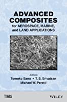 Advanced Composites for Aerospace, Marine, and Land Applications Front Cover