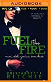 img - for Fuel the Fire (Calloway Sisters) book / textbook / text book