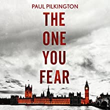 The One You Fear: Emma Holden Trilogy: Book Two (       UNABRIDGED) by Paul Pilkington Narrated by Fiona Hardingham