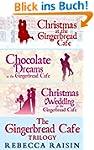 The Gingerbread Caf� Trilogy: Christm...