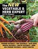 The New Vegetable & Herb Expert: The world's best-selling book on vegetables & herbs