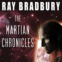 The Martian Chronicles Audiobook by Ray Bradbury Narrated by Scott Brick