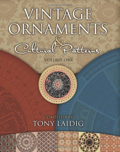 Vintage Ornaments & Cultural Patterns, Volume One