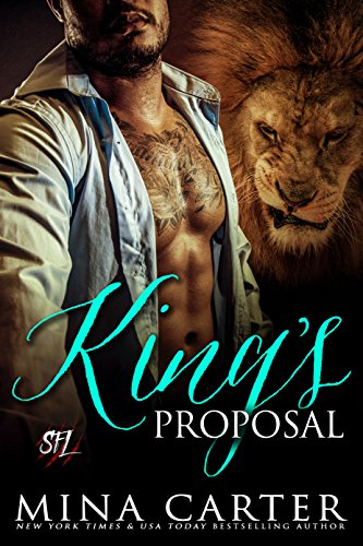 Mina Carter - King's Proposal: Paranormal Shape Shifter Alpha Male Cage Fighter Werelion romance (Shifter Fight League Book 3)