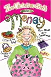 img - for GIRL'S GUIDE TO MONEY (Christian Girl's Guide To...) book / textbook / text book