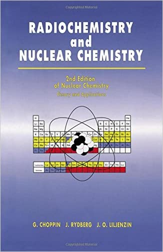 Radiochemistry and Nuclear Chemistry  ; Theory and Applications