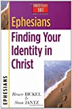 Ephesians: Finding Your Identity in Christ (Christianity 101 Bible Studies) (0736907920) by Bickel, Bruce