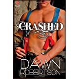 Crashed ~ Dawn Robertson