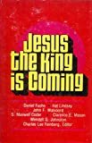 img - for Jesus the King is Coming book / textbook / text book