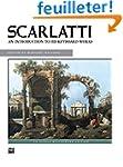Scarlatti: An Introduction to His Key...