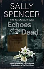 Echoes of the Dead (A Monika Paniatowski Mystery)