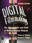 Digital Filmmaking: The Changing Art...