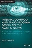 img - for Internal Control/Anti-Fraud Program Design for the Small Business: A Guide for Companies NOT Subject to the Sarbanes-Oxley Act (Wiley Corporate F&A) book / textbook / text book