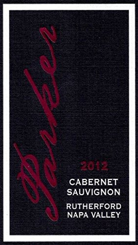 2012 Parker Wine Rutherford Napa Valley Cabernet Sauvignon 750 Ml