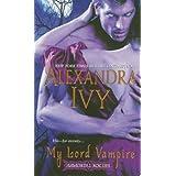 My Lord Vampire ~ Alexandra Ivy