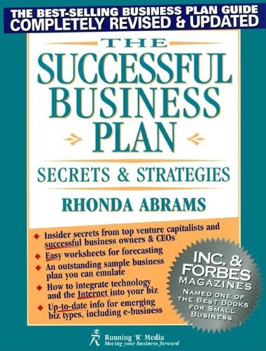 The Successful Business Plan: Secrets and Strategies (Successful Business Plan Secrets and Strategies, 3rd ed)