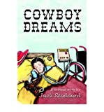 img - for [ [ [ Cowboy Dreams [ COWBOY DREAMS ] By Stoddard, Jack ( Author )Jan-23-2006 Paperback book / textbook / text book