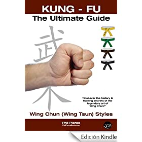 Kung Fu: Grading &amp; Training - Ultimate Summary Guide (Wing Chun / Wing Tsun Styles)