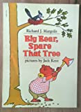Big Bear, Spare That Tree (0590317148) by Margolis, Richard J.