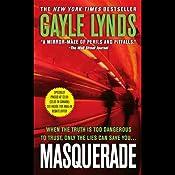 Masquerade | [Gayle Lynds]