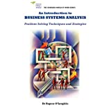 An Introduction to Business Systems Analysis: Problem Solving Techniques and Strategies (Changing World of Work)by Eugene F.M. O'Loughlin