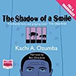 The Shadow of a Smile | Kachi A. Ozumba