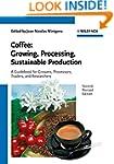 Coffee: Growing, Processing, Sustaina...