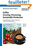 Coffee: Growing, Processing, Sustaina...
