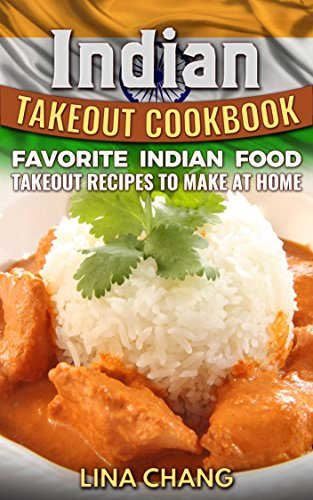 Indian Takeout Cookbook: Favorite Indian Food Takeout Recipes to Make at Home (Naan Mix compare prices)
