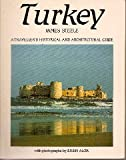 Turkey: A Traveller's Historical and Architectural Guide (0905906721) by Steele, James